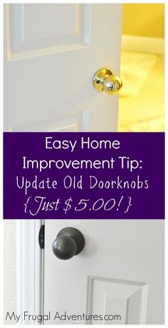 How to update old door knobs- just $5 and a little time and you will be amazed at the difference!