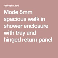 Create a bathroom that feels open and spacious with this walk in shower enclosure complete with tray, plus front, side and hinged return panel. Walk In Shower Enclosures, British Standards, Safety Glass, Tray, How To Apply, Bathroom, Bath Room, Bathrooms, Bath