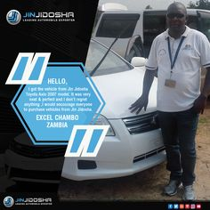 We Make A Customer, Not A Sale! A Few Kind Words From One Of Our Many Happy And Satisfied Customers Visit: www.jinjidosha.com #JinJidosha #Japan #UsedCarDealership #QualityCars #SuperCars#Sale #Vehicles #BestSellingCars #Auto #Automotive #Speedway #RHD #Customer #Testimonials #CustomerExperience #CustomerSatisfaction #HappyClient #Carsforsale #Contact #Order #Zambia