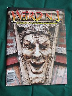 Weird NJ #27 Oct 2006 Travel Guide to NJ's Weird Attractions and  Local Legends