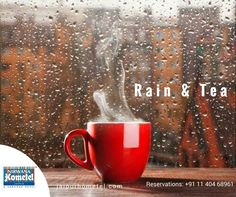 The perfect way to wake up on any Rainy day...  Please Call us for Reservation: + 91 11 404 68961 #monday #monsoon #Tea #Restaurant #Dine #FoodVentures #Jaipur #Hotel