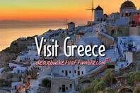 Visit Greece. # Bucket list # Before i die