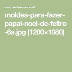 moldes-para-fazer-papai-noel-de-feltro-6a.jpg (1200×1080)