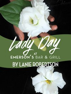 Lady Day at Emerson's Bar and Grill « Dorset Theatre Festival Bar Grill, Emerson, Ladies Day, Theatre, Grilling, Lady, Places, Fire Pit Grill, Theater