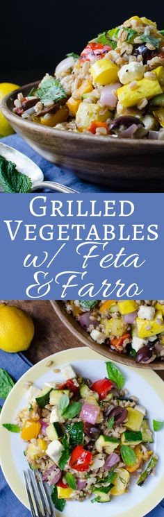This easy recipe for Grilled Vegetables with Feta and Farro is a tasty & delicious summery side dish or vegetarian main. Great for picnics & brown-bagging!