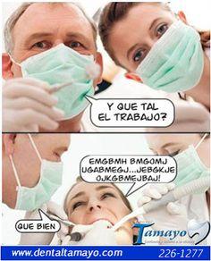 Nos pasa a los odontologos sonrie al leer esto http://dentaltamayolima.blogspot.com/2013/06/dentistalima_8202.html