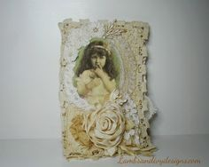 Lambs and Ivy Designs: Mixed Media Shabby Chic Ribbonwork Journal