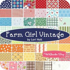 Farm Girl Vintage by Lori Holt of Bee in my Bonnet   Fat Quarter Shop - May 2015