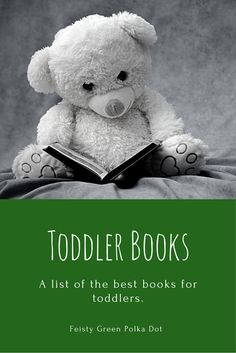 Best Books For Toddlers | An updated roundup of our favorite books for toddlers.
