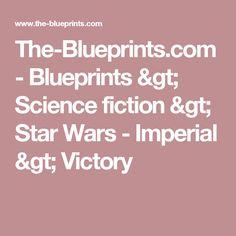 The-Blueprints.com - Blueprints > Science fiction > Star Wars - Imperial > Victory