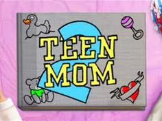 Teen mom...All 3 seasons! I can't help but get sucked into this shit