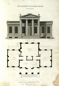 Design for a Country Villa. 'The Modern Builder's Guide,    by Minard Lafever, architect. Illustrated by ninety copper-plate engravings.' Published 1846 by Paine & Burgess in New York .