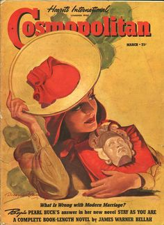 "Cosmopolitan magazine, MARCH 1940 Artist: ""The South American Way"" Bradshaw Crandell Old Magazines, Vintage Magazines, Catalog Cover, Magazine Art, Magazine Covers, Cosmopolitan Magazine, Pulp Fiction, Vintage Cards, Vintage Posters"