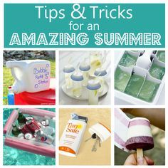 Tips & Tricks for an Amazing Summer.