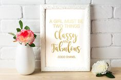 "PRODUCT: Gorgeous real foil print of the Classy and Fabulous, Coco Chanel Quote. Foil color choices are gold, rose gold, silver, and black. Available in sizes 5""x7"", 8""x10"", and 11x14. This item is printed on heavy bright cardstock, with foil added. All of our prints make great in-home or office decor as well as wedding, anniversary, birthday, or ""just because"" gifts! DISCLAIMER: Due to the nature of this product, small imperfections are expected. No two items will be exactly alike. This…"