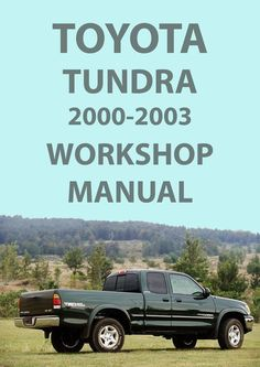 tundra 2000 to 2004 factory workshop service repair manual