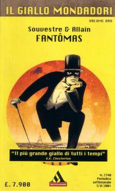 Fantômas | Il libro eterno: Fantômas - Pierre Souvestre & Marcel Allain