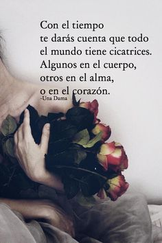 Todo el mundo tiene cicatrices* Amor Quotes, Truth Quotes, Sad Quotes, Words Quotes, Wise Words, Motivational Quotes, Life Quotes, Inspirational Quotes, Sayings