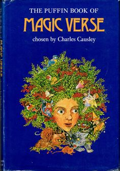 The Puffin Book of Magic Verse (1974) chosen by Charles Causley. For children, but a great collection of unusual and interesting poems for all ages. Finished 8th May 2014, bedtime reading, I read this every two years of so.