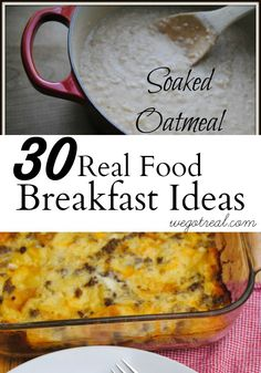 30 Frugal Real Food Breakfast Ideas.  With school starting, I need all the help I can get coming up with breakfast ideas.