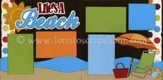 Life's A Beach Scrapbook Page Kit