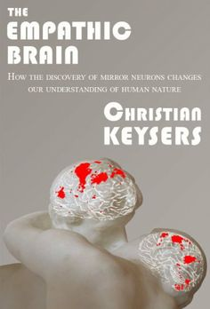 The Empathic Brain by Christian Keysers, http://www.amazon.co.uk/dp/B0054S7DOO/ref=cm_sw_r_pi_dp_5Hf2sb0JAHCV7