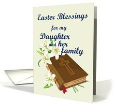 Easter Blessings Daughter & family (Lillys... | Greeting Card Universe