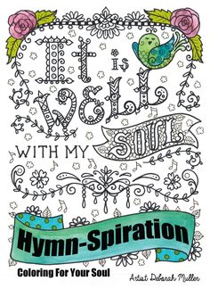 Coloring Book Hymn-Spirations Inspiring Words from the Great Hymns to encourage and love. Adult coloring book Art to Color by ChubbyMermaid on Etsy https://www.etsy.com/listing/236728552/coloring-book-hymn-spirations-inspiring