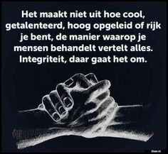 Het maakt niet uit Positive Thoughts, Positive Quotes, Respect Quotes, Outing Quotes, Beautiful Lyrics, Dutch Quotes, Sarcasm Humor, One Liner, Wise Words