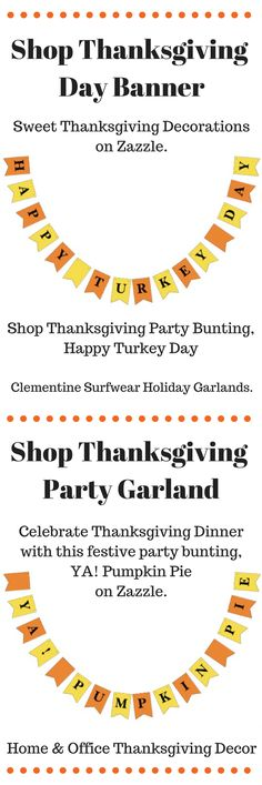 shop thanksgiving dinner party bunting happy turkey day on zazzle and our thanksgiving day party garland ya pumpkin pie celebtrate in style wit