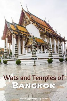 Bangkok's shrines can impress and overwhelm even the most experienced traveler. Take this self guided walk of Wats and Temples to see the best of the many holy shrines Bangkok has to offer. #BangkokTemples #BangkokWats #BangkokWalk #BangkokSelfGuided #BangkokWakingTour #BangkokGuide #GPSmyCity