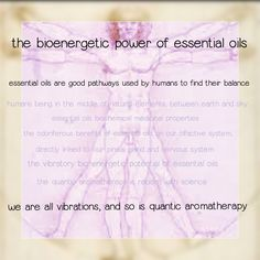 the bioenergetic of aromatherapy, the quantum aromatherapy