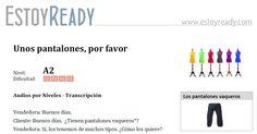 Audio (+ transcripción) de nivel inicial para practicar español. Dar y pedir información para comprar. Resumen: diálogo entre un cliente y una vendedora en una tienda de ropa.