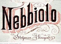 vintage inspired nebbiolo lettering for bonny doon vineyard by grady mcferrin