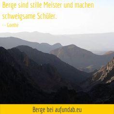 Berge sind stille Meister und machen schweigsame Schüler