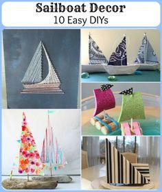Sailboat Nautical Decor: 10 Easy DIYs