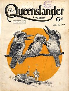 Illustrated front cover from The Queenslander, January 17,…   Flickr Posters Australia, Australia Tourism, South Australia, Vintage Advertisements, Vintage Ads, Australian Vintage, Australian Art, Queenslander, Australian Animals