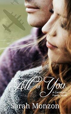 All of You (A Carrington Family Novel Book 2) by Sarah Mo... https://www.amazon.com/dp/B06XKYX5VB/ref=cm_sw_r_pi_dp_x_OAtYybEVTT6Z5