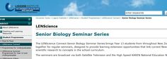 lens science website http://www.lenscience.auckland.ac.nz/uoa/home/about/programmes/Connect/senior-biology-seminar-series