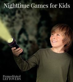 Flashlight Tag and Other Nighttime Games for Kids - Fun outdoor games for kids to play after dark with their friends.