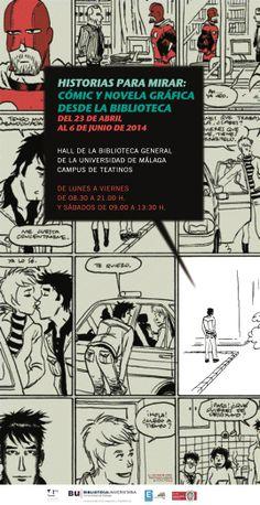 Historias para mirar: cómic y novela gráfica desde la Biblioteca. Del 23 de abril al 6 de junio de 2014.
