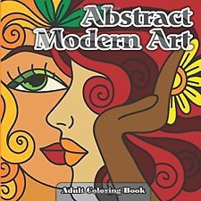 Abstract Modern Art Adult Coloring Book by Lilt Kids Coloring Books (Paperback)