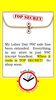 My Labor Day sale has been extended.  When it ends is TOP SECRET!  Shop the bargains while you can.
