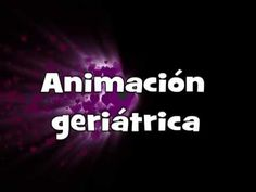 Curso Animador Sociocultural con Personas Mayores - YouTube