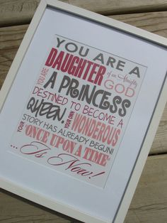 "Great wall art for girls; Elder Uchtdorf's ""daughter of God... destined to become a queen"" quote"