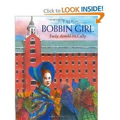 The Bobbin Girl: Classroom Connections - Social Studies - Industrial Revolution (child labor laws)