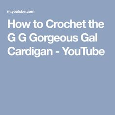 How to Crochet Tutorial: DIY the G G Gorgeous Gal Cardigan by YARNutopia by Nadia Fuad. In this video, I teach how to make this fabulous cardigan inspired by. Crochet Cardigan, Teaching, Youtube, Diy, Cardigans, Crochet Jacket, Bricolage, Do It Yourself, Education