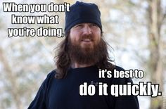 Duck Dynasty wise words