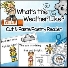 Weather fun with this cut and paste poetry emergent reader! Comes in both full color and black and white for students to create their own book. This is a fun addition to your poetry unit. For more weather fun check out Lets Learn Smore Teachers Pay Teachers store! #weather #poetry #emergentreader #kindergarten #cutandpaste #spring #weatherunit