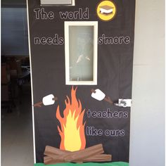 Teacher appreciation door. This one is on the door to the teacher workroom. We are making s'mores on a stick to go with the theme of the door.